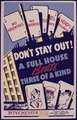 Don't Stay Out^ A full house beats three of a kind - NARA - 534657.tif