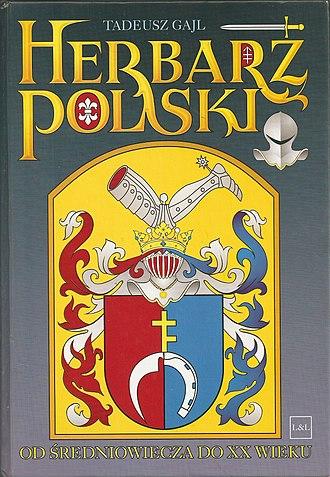 Tadeusz Gajl - Front page of Herbarz Polski od Średniowiecza do XX wieku (Polish Armorials from the Middle Ages to the 20th century), Gdańsk 2007, by Tadeusz Gajl