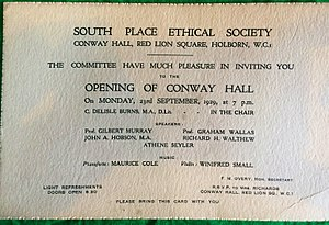 Conway Hall Ethical Society - Invitation to the opening ceremony at Conway Hall, Red Lion Square. Monday 23 September 1929. Chaired by C. Delisle Burns. Speakers: Gilbert Murray, Graham Wallas, John A. Hobson, Richard H. Walthrew, Athene Seyler. Music: Maurice Cole, Winifred Small