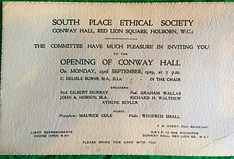 Conway Hall Ethical Society - Invitation to the opening ceremony at Conway Hall, Red Lion Square. Monday 23 September 1929. Chaired by C. Delisle Burns. Speakers: Gilbert Murray, Graham Wallas, John A. Hobson, Richard H. Walthew, Athene Seyler. Music: Maurice Cole, Winifred Small