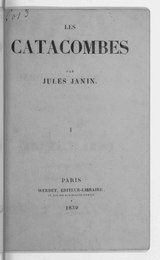 Janin - Les Catacombes, tome 1, 1839.djvu