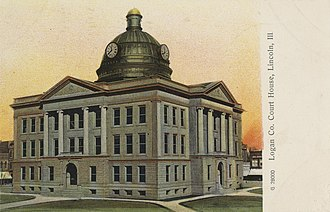Logan County, Illinois - Logan County courthouse in Lincoln, Illinois, circa 1901-1907