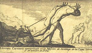 Pericúes - Martyrdom of Lorenzo Carranco, at the beginning of the Pericú Revolt in Santiago de los Coras de Añiñí, 1st October 1734.