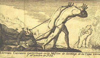 Pericúes - Martyrdom of Lorenzo Carranco, at the beginning of the Pericú Revolt in Santiago de los Coras de Añiñí, 1st October 1734.