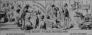 "Dime museum - ""The New Fake Museums"" — 1889 cartoon suggesting that some ""Dime museums"" were little more than scams."