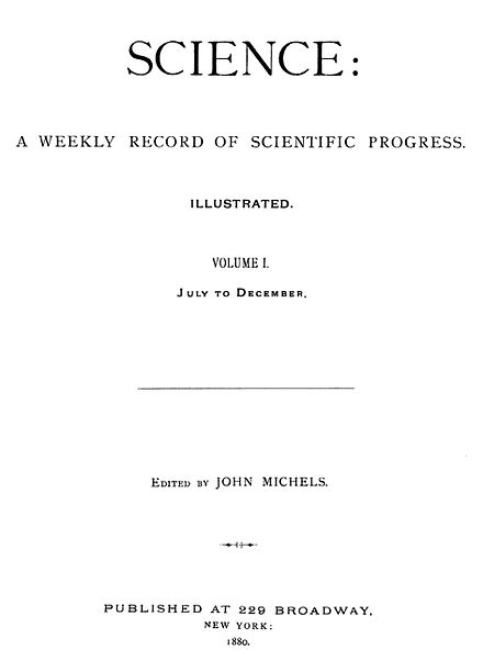 Cover of the first volume of the scientific journal Science in 1880. Science Vol. 1 (1880).jpg