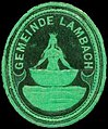 Siegelmarke Gemeinde Lambach W0318936.jpg