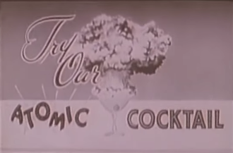Atomic (cocktail) - Atomic Cocktail advertisement
