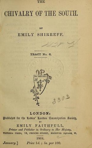 Ladies' London Emancipation Society - The Chivalry of the South by Emily Shirreff published for the Ladies' London Emancipation Society