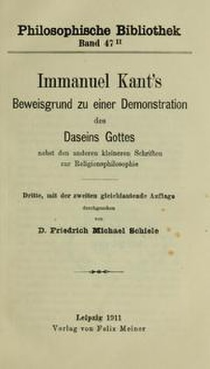 The Only Possible Argument in Support of a Demonstration of the Existence of God - German edition published in Leipzig in 1911