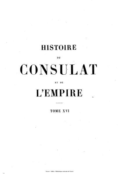 File:Thiers - Histoire du Consulat et de l'Empire, tome 16.djvu