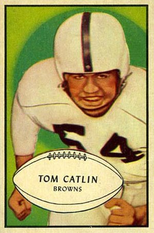 Tom Catlin - Catlin on a 1953 Bowman football card