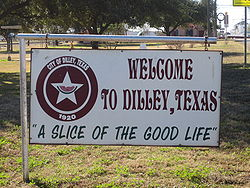 Welcoming sign in Dilley, Texas
