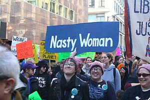 "Nasty woman - Demonstrator holding ""nasty woman"" sign at Women's March, Chicago, January 2017"