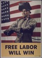 """Free Labor Will Win"" - NARA - 514329.tif"