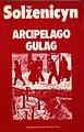 Aleksandr Solzhenitsyn - Arcipelago Gulag (Архипелаг ГУЛаг) - I saggi Mondadori 1974.jpg