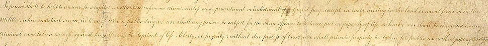 The hand-written copy of the proposed Bill of Rights, 1789, cropped to just show the text that would later be ratified as the Fifth Amendment