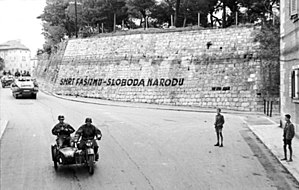 Death to fascism, freedom to the people - The slogan written on a wall in Split, September 1943