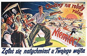 "Forced labour under German rule during World War II - German propaganda poster in Polish language: ""Let's do agricultural work in Germany. Report immediately to your Vogt"""
