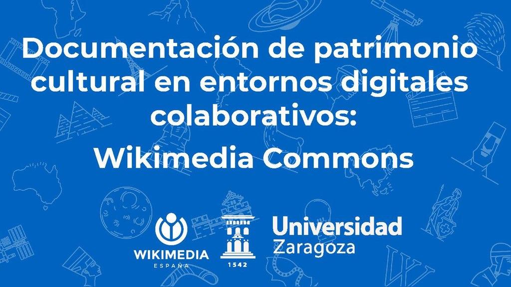 Documentación de patrimonio cultural en entornos digitales colaborativos Wikimedia Commons