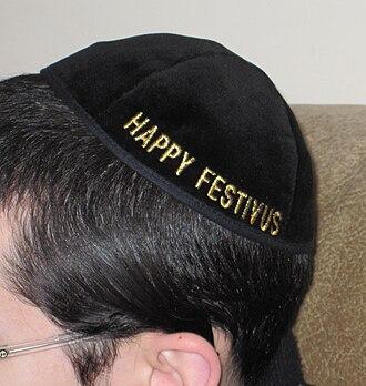 "Festivus - ""Happy Festivus"" embroidered on a yarmulke."