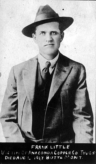Butte, Montana - Frank Little, an IWW organizer who was lynched in Butte in 1917