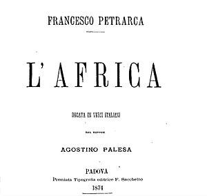 Africa (Petrarch) - Francesco Petrarch, the AFRICA, Italian verse by Dr. Augustine Palesa, Padua, publisher F. Sacchetto 1874