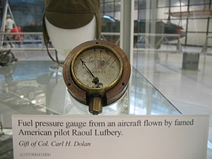 Gervais Raoul Lufbery - Fuel pressure gauge from an aircraft flown by Lufbery, on display at the Steven F. Udvar-Hazy Center.
