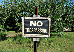 Trespass - No trespassing lawn signs are common in many countries.