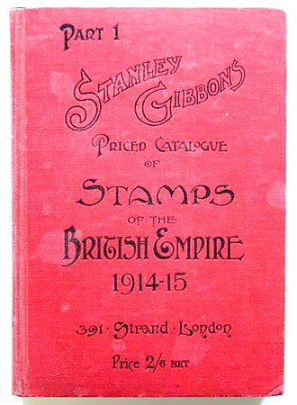 "Stanley Gibbons - The cover of a 1914-15 edition of the ""Part One"" British Empire catalogue."