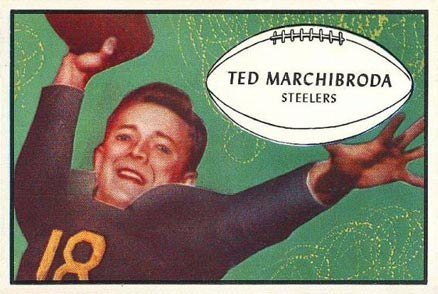 Ted Marchibroda - 1953 Bowman