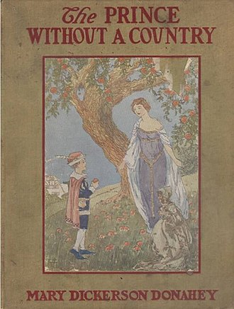 Mary Augusta Dickerson - Mary Dickerson Donahey's 1916 Prince Without a Country book cover