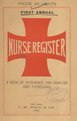 The nurse register of New York, Connecticut, and New Jersey - for the year commencing Sept. 1st, 1891 - containing names and addresses of all male and female nurses and masseurs (IA 101178633.nlm.nih.gov).pdf