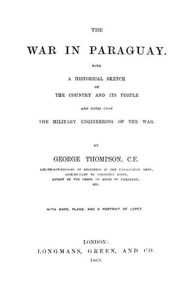 File:The war in Paraguay - George Thompson.pdf