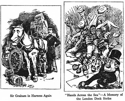 "image on left reads:Sir Graham in Harness Again. image on right reads:'Hands Across the Sea""—A Memory of the London Dock Strike"