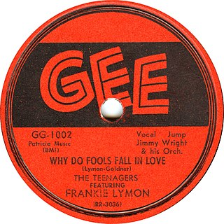Why Do Fools Fall in Love (song) 1956 single by Frankie Lymon and The Teenagers