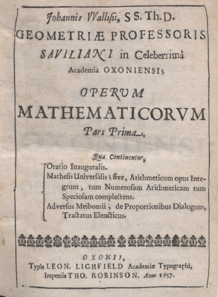 wallis mathesis universalis John wallis invokes the name as the title to a textbook on cartesian geometry for leibniz, it would be supported by a calculus ratiocinator descartes' clearest description of the mathesis universalis occurs in rule iv of the rules for the direction of the mind, written before 1628.