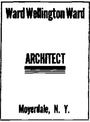 Ward Wellington Ward - Ward Wellington Ward - Architect - Moyerdale - Syracuse Post-Standard, December 16, 1911