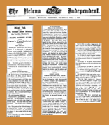 This Helena, Montana newspaper article did not report the June 25 battle until July 6, referring to a July 3 story from a Bozeman, Montana newspaper—itself eight days after the event.[91]