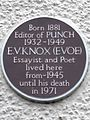 Born 1881 Editor of Punch 1932-1949 E.V. Knox (Evoe) Essayist and Poet lived here from 1945 until his death in 1971.jpg