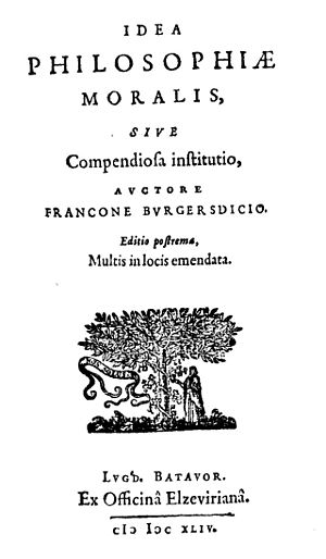 Franco Burgersdijk - Idea philosophiae moralis, 1644