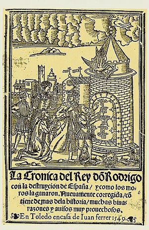 Rodrigo (opera) - Titlepage of La Crónica del rey don Rodrigo (The Chronicle of the Lord King Roderic) published by Juan Ferrer (1549), recounting the legendary deeds of Rodrigo