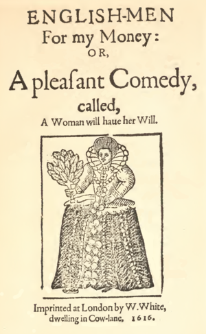 Englishmen for My Money - Title page of the 1616 edition by William White