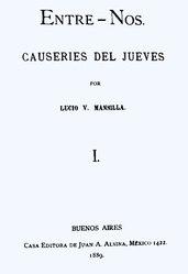 Lucio V. Mansilla: Entre-Nos. Causeries del jueves. I.
