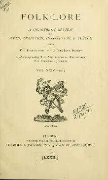 Folk-lore - A Quarterly Review. Volume 24, 1913.djvu