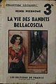 """Henri Pierhome, """"La vie des bandits Bellacoscia"""" - 1934, (éditions de France - coll. Gringoire).jpeg"""