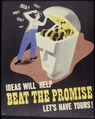 Ideas Will Help. Beat The Promise. Let's Have Yours^ - NARA - 534213.tif