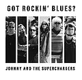 Johnny and the Superchargers Got Rockin' Blues ? 01.jpg