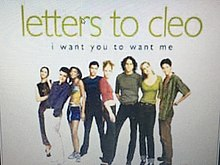 letters to cleo i want you to want me i want you to want me 29313