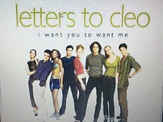 I Want You to Want Me - Image: Letters To Cleo